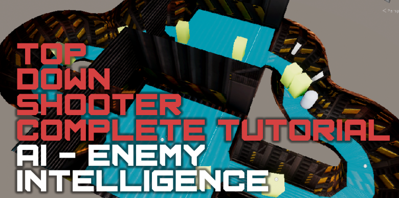 Unity Top Down Shooter Part 5 – AI (Artificial Intelligence